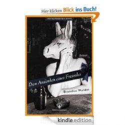 Nur Heute kostenlos: Dem Andenken eines Freundes: Kurzgeschichte (ebook)
