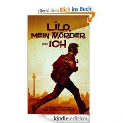 23 neue gratis ebooks! zB. Lilo, Mein Mörder und Ich