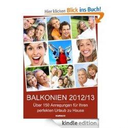 BALKONIEN 2012/13 – Über 150 Anregungen für Ihren perfekten Urlaub zu Hause Gratis Ebook bei amazon