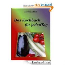 "Gratis ""Das Kochbuch – für jeden Tag"" als eBook [Kindle Edition] @Amazon"