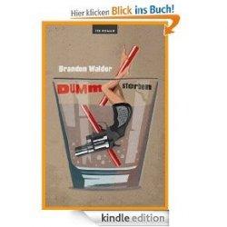 Heute kostenlos für Kindle: Der Roman »Dumm sterben« @Amazon.de