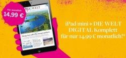 Die Welt Digital dazu gratis iPad mini 16GB für 14,99€ im Monat
