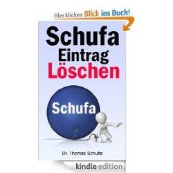 kostenlos: Schufaeintrag löschen [Kindle Edition]