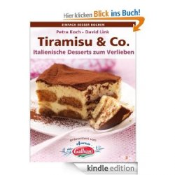 Tiramisu & Co. Italienische Desserts zum Verlieben als Gratis Kindle + gratis icook2day-App