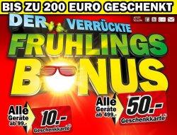 Der verrückte Frühlings-Bonus – Media-Markt: Bis zu 200 Euro geschenkt – Lokal und im Onlineshop