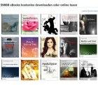 Gratis 59886 (moderne) eBooks & 36.000 Klassiker , 1000 Fachbücher und noch tausende Weitere von diversen Anbietern