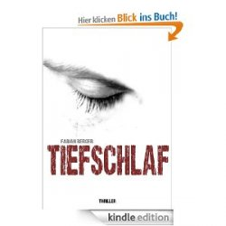 "Der Thriller ""Tiefschlaf"" [Kindle Edition] gratis @Amazon"