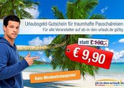 Wieder da – 100 Euro ab-in-den-urlaub Reise Gutschein für 9,90 Euro direkt bei ab-in-den-urlaub-deals.de