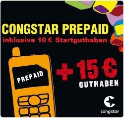 Congstar Prepaidkarte mit 10 € Guthaben plus 15 € T-Mobile Aufladekarte, Cashkarte gratis