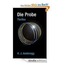 Das Buch Die Probe von H. J. Anderegg kostenlos @Amazon, Kindel Edition