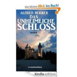 Das unheimliche Schloss (Unheimlicher Roman/Romantic Thriller) gratis – Amazon KINDLE