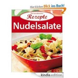 Die 20 beliebtesten Rezepte – Gratis Kochbuch für Nudelsalate  –  als eBook @Amazon