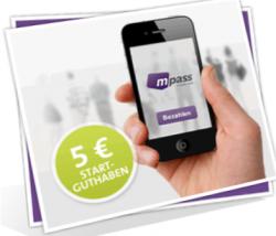 Für Anmeldung bei mpass 5€ Guthaben erhalten z.B. für McDonalds oder ARAL