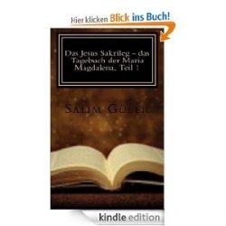 Gratis – Das Jesus Sakrileg – das Tagebuch der Maria Magdalena als eBook bei Amazon