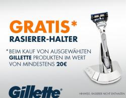 Gratis Gillette Rasierer-Halter beim Kauf von Gillette Produkten im Wert von mind. 20 EUR @Amazon