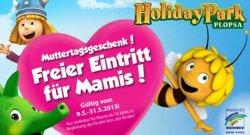 Kostenloser Eintritt für Mütter in den Holiday Park Gültig vom 09.05-31.05