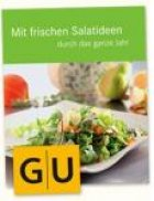 Mit frischen Salatideen durch das ganze Jahr –  Rezeptbuch von Bonduelle kostenlos