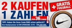 2 für 1 Aktion + gratis Fußball ab 199,99€ @SC24