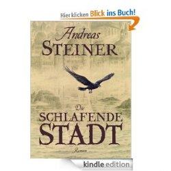 Gratis eBook – A. Steiner – Die schlafende Stadt [Kindle Edition] statt 9,95EUR @amazon.de