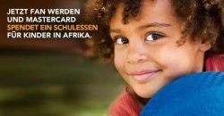 [ Facebook] 1 Like = 1 Gratis Schulessen für Kinder in Afrika @Mastercard