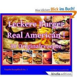 Gratis-eBook:  Rezeptbuch mit den besten American-Hamburger Rezepten – 50 inspirierende Rezepte aus der Welt der Burger