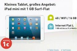 20€ im Monat ! iPad mini 4G/WiFi 16GB mit 1 GB Internet Flat bis zu 21,6 Mbit/s @base.de