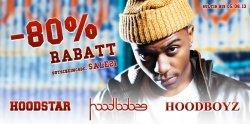 80% Rabatt auf alle Artikel der Marken Hood Star, Hood Babes und Hoodboyz
