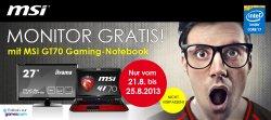 Gratis Full-HD Monitor bei Kauf ausgewählter GT70-Gaming-Notebooks @msi-gaming.de