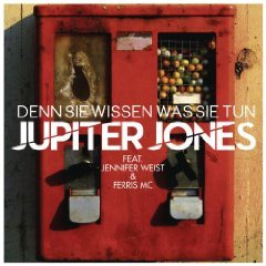 Gratis MP3 | Jupiter Jones feat. Ferris MC & Jennifer Weist – Denn sie wissen, was sie tun | via Amazon