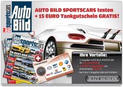 3x AUTO BILD Sportcars + 15€ Tankgutschein für 10,50€!