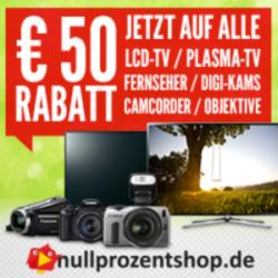 50€ Rabatt auf alle TVs und Kameras! @Nullprozentshop