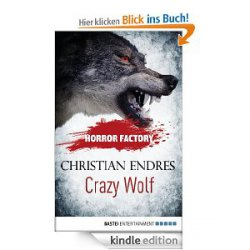 Horror Factory – Crazy Wolf: Die Bestie in mir / kostenloses eBook @Amazon