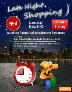 Late Night Shopping am Freitag von 21.00 -24.00 Uhr @ plus.de, tolle Rabatte
