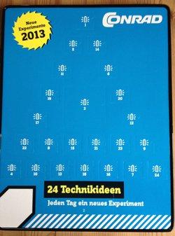 Bereis seit Jahren Kult : Conrad Elektronik-Adventskalender 2013 für 9,90€ nur noch direkt zu erhalten