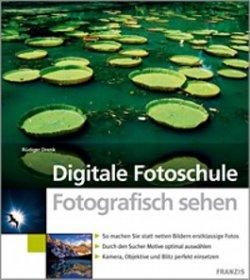 Digitale Fotoschule – Fotografisch sehen GRATIS stett 9,99€ bei @Profifoto.de