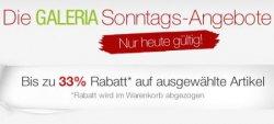 Galeria Kaufhof Sonntagsangebote – Bis zu 33% Rabatt auf ausgewählte Artikel (nur heute gültig)