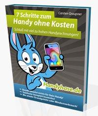 """Gratis eBook """"7 Schritte zum Handy ohne Kosten @handyhase"""