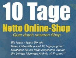 Netto feiert,10 Tage Netto Online-Shop, 10 % Rabatt auf bestimmte Produkte
