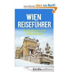 Reiseführer Wien mit Audioguide – Spezialedition für die Winter / Weihnachtszeit @amazon
