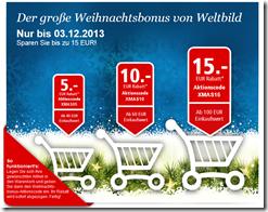 Weltbild: 5€ 10€ 15€ Gutscheincodes mit MBW bis 03.12.13