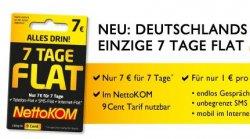 Deutschlands einzige 7 Tage Flat ( 7 €uro für 7 Tage), Telefon, SMS und Internetflat @Netto