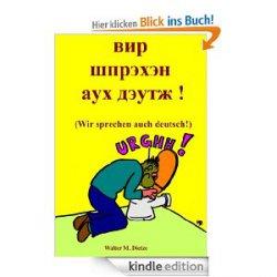 Wir sprechen auch deutsch! – satirisches eBook heute gratis @Amazon