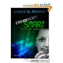 eBook: Überwacht: S.M.A.R.T. – virus inside – Heute GRATIS statt 11,99€(Print) bei Amazon