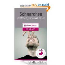"Gratis-eBook: ""Schnarchen – verstehen, lindern & heilen [Kindle Edition]"""