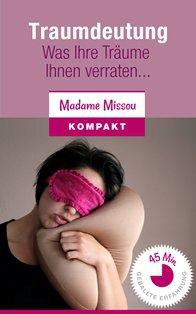 Gratis eBook: Traumdeutung – Was Ihre Träume Ihnen verraten…(PDF, MOBI, EPUB) @madamemissou.de