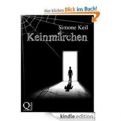 Keinmärchen – Phantastischer Roman von Simone Keil als eBook heute Gratis statt 9,99€(Taschenbuchpreis)