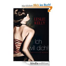 "Kostenloses Kindle eBook: ""Ich will dich"" @Amazon"