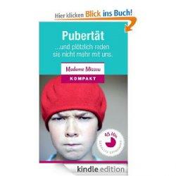 Pubertät – Und plötzlich reden sie nicht mehr mit uns GRATIS eBook @Amazon