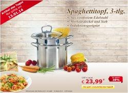 Spaghettitopf, 3 teilig für 23,99 €uro als Tagesangebot @Netto-Onlineshop