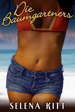 Die Baumgartners (Erotik Roman) eBook GRATIS bei Amazon (Taschenbuch kostet 12,12 Euro)